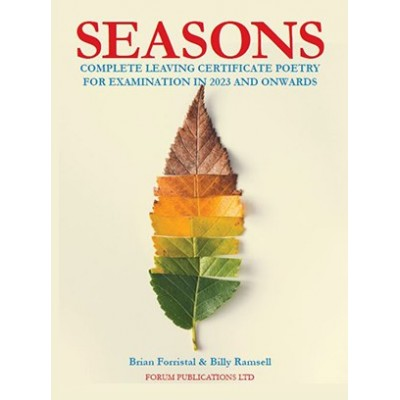 Seasons: Complete Leaving Certificate Poetry For Examination in 2023 and Onwards