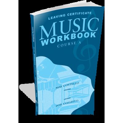 Leaving Cert Music Workbook A