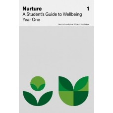 Nurture: A Student's Guide to Wellbeing Year One