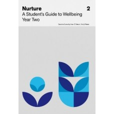 Nurture: A Student's Guide to Wellbeing Year Two
